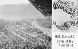 """Bella Coola, Home of the Thunderbird."""