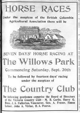 """Horse Races; under the auspices of the British Columbia Agricultural Association there will..."