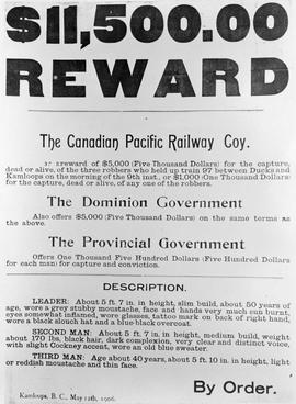 $11,500 reward notice, offered by the Canadian Pacific Railway, the Dominion government and the p...