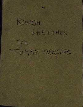 Rough Sketches For Tommy Darling