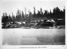 """A Siwash village on the Yukon"""