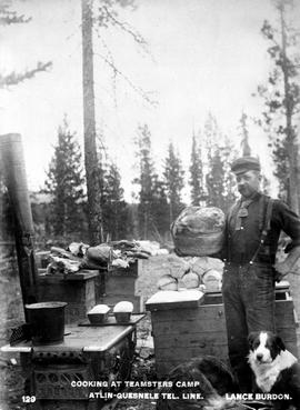 """Cooking at teamsters camp; Atlin-Quesnelle tel. line."""