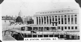 """C.P. Station, Victoria BC""; seen from the Inner Harbour; Legislative Buildings in the ..."