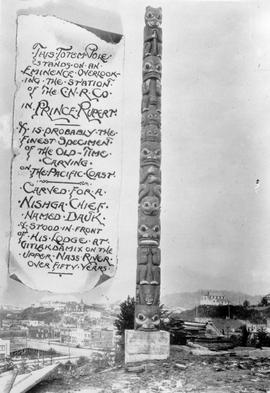 """This totem pole stands on an eminence overlooking the station of the CNR Co. in Prince Rupe..."