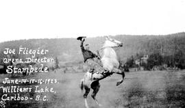 """Joe Fliegier, arena director  Stampede; June 14-15-16-1923.  Williams Lake, Cariboo, BC."""