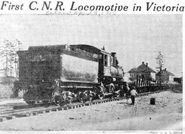 """First C.N.R. Locomotive in Victoria."""