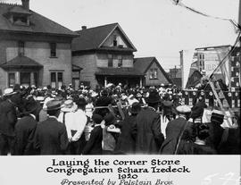 """Laying the corner stone, Congregation Schara Tzedeck, 1920; presented by Felstein Brothers...."