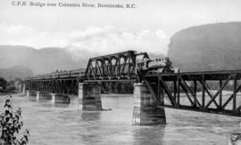 """C.P.R. Bridge Over Columbia River, Revelstoke, BC."""