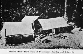 """Premier Mine - first camp of discoverers, Bunting and Dilworth."""